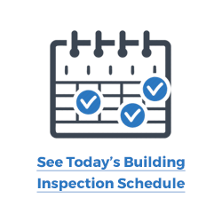 Today's Building Inspection Schedule